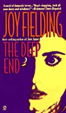 The Deep End by Joy Fielding