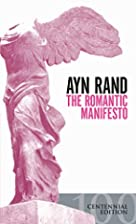 The Romantic Manifesto: A Philosophy of…