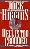 Higgins, Jack: Hell Is Too Crowded
