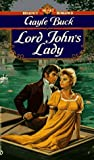 Buck, Gayle: Lord John&#39;s Lady