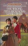 Heath, Sandra: The Wrong Miss Richmond (Regency Romance)