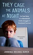 They Cage the Animals at Night by Jennings…