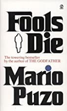 Fools Die by Mario Puzo
