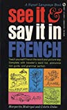 Madrigal, Margarita: See It & Say It in French