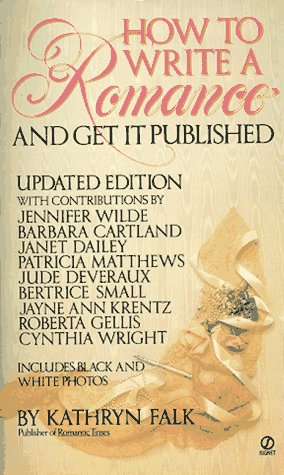 how-to-write-a-romance-and-get-it-published-updated-edition
