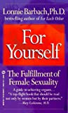 Lonnie Barbach: For Yourself: The Fulfillment of Female Sexuality (Signet)