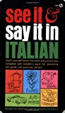 Madrigal, Margarita: See It and Say It in Italian