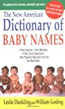 Dunkling, Leslie: The New American Dictionary of Baby Names