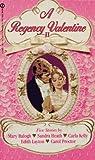 Mary Balogh: A Regency Valentine II