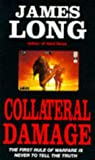 Long, James: Collateral Damage