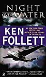 Follett, Ken: Night over Water