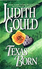 Texas Born (Signet) by Judith Gould
