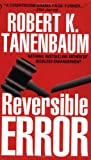 Tanenbaum, Robert K.: Reversible Error
