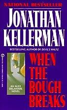 When the Bough Breaks (Signet) by Jonathan…