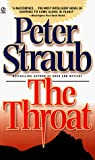 Straub, Peter: Throat