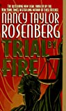 Nancy Taylor Rosenberg: Trial by Fire