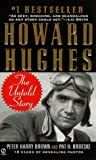 Brown, Peter H.: Howard Hughes : The Untold Story