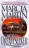 Martin, Marcia: Dreamseeker