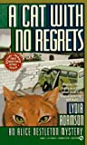 Adamson, Lydia: A Cat with No Regrets (An Alice Nestleton Mystery)