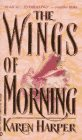 Harper, Karen: The Wings of Morning