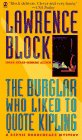 Block, Lawrence: The Burglar Who Liked to Quote Kipling