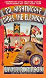 Adamson, Lydia: Dr. Nightingale Rides the Elephant (Dr. Nightingale Mystery)