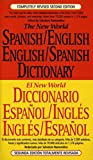 Raimondo, Salvatore: The New World Spanish/English English/Spanish Dictionary
