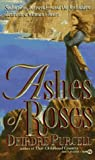 Purcell, Deirdre: Ashes of Roses