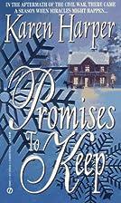 Promises to Keep by Karen Harper