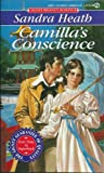 Heath, Sandra: Camilla's Conscience (Signet Regency Romance)