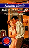 Heath, Sandra: Magic at Midnight (Signet Regency Romance)