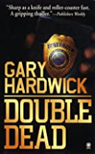 Double Dead by Gary Hardwick