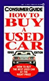Consumer Guide editors: How to Buy a Used Car