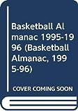 Consumer Guide editors: Basketball Almanac 1995-1996 (Basketball Almanac, 1995-96)