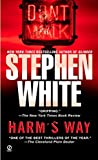 White, Stephen: Harm&#39;s Way