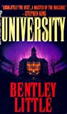 Bentley Little: University