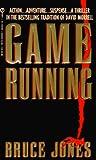 Jones, Bruce: Game Running
