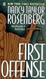 Rosenberg, Nancy Taylor: First Offense