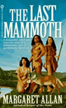The Last Mammoth by Margaret Allan