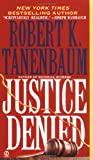 Tanenbaum, Robert K.: Justice Denied