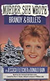 Fletcher, Jessica: Murder, She Wrote: Brandy and Bullets