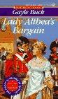Buck, Gayle: Lady Althea's Bargain