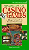 Consumer Guide editors: Winning Tips for Casino Games (Signet Reference)