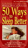 Consumer Guide Editors: 50 Ways to Sleep Better (Medical Book of Remedies)