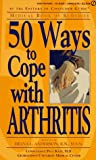 Consumer Guide editors: 50 Ways to Cope with Arthritis (Medical Book of Remedies)