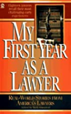 My First Year as a Lawyer: Real-World…