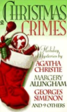 Christmas Crimes: Stories from Ellery…