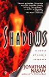 Nasaw, Jonathan: Shadows