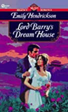 Lord Barry's Dream House by Emily…