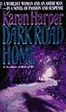 Harper, Karen: Dark Road Home (Maplecreek Amish Trilogy #1)
